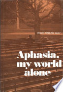 Aphasia  My World Alone