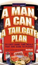 A Man  A Can  A Tailgate Plan