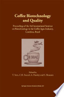 Coffee Biotechnology and Quality 45 Specialised Chapters By Internationally Recognised Experts