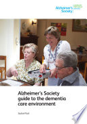 Alzheimer   s Society guide to the dementia care environment