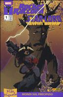 Rocket Raccoon & Star-Lord. Mondi sul precipizio