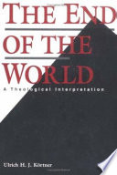 The End Of The World : anxiety by offering a theological and philosophical...