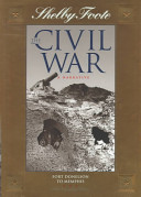 Shelby Foote, the Civil War, a Narrative: Fort Donelson to Memphis