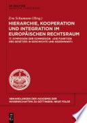 Hierarchie, Kooperation und Integration im Europäischen Rechtsraum