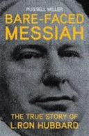 Bare Faced Messiah The True Story Of L Ron Hubbard