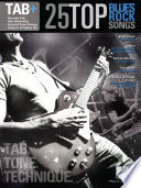 25 Top Blues Rock Songs   Tab  Tone  Technique