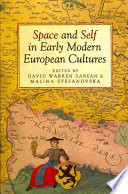 illustration du livre Space and Self in Early Modern European Cultures