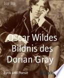 Oscar Wildes Bildnis des Dorian Gray