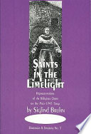 Saints in the Limelight