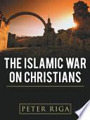 The Islamic War on Christians