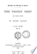 Readings and writings in America  The frozen deep  and other stories