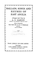Ballads  Songs and Rhymes of East Anglia