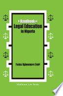 A Handbook of Legal Education in Nigeria