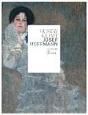Gustav Klimt - Josef Hoffmann