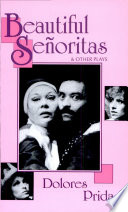 Beautiful Senoritas Other Plays