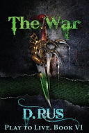 The War  Play to Live
