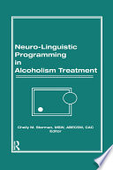 Neuro Linguistic Programming in Alcoholism Treatment