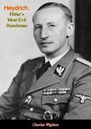 download ebook heydrich, hitler's most evil henchman pdf epub