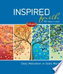 Inspired Faith 365 Days A Year
