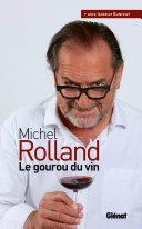 download ebook michel rolland, le gourou des vins pdf epub