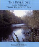 The River Dee from Source to Sea
