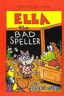 Ella the Bad Speller