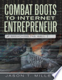 Combat Boots to Internet Entrepreneur  Breaching the Wall