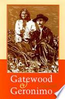 Gatewood & Geronimo 1878 And 1886 Lieutenant Charles B