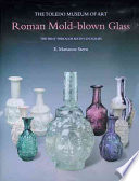 Roman Mold Blown Glass
