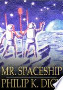Mr  Spaceship