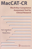 MacArthur Competence Assessment Tool For Clinical Research (MacCAT-CR) : is adaptable to the particulars of...