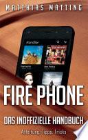 Fire Phone   das inoffizielle Handbuch