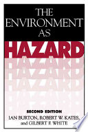 The Environment as Hazard