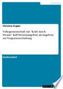 """Volksgemeinschaft mit """"Kraft durch Freude"""". KdF-Freizeitangebote als Angebote zur Vergemeinschaftung"""
