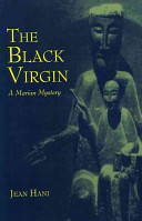 The Black Virgin : taught greek civilization and literature-has...