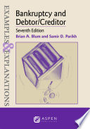 Examples   Explanations for Bankruptcy and Debtor Creditor