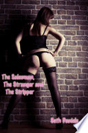 The Salesman, The Stranger & The Stripper
