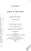 History of the Pirates who Infested the China Sea from 1807 1810