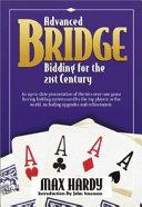 Advanced Bridge Bidding for the 21st Century