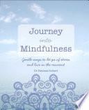 Journey into Mindfulness