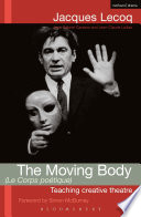 The Moving Body (Le Corps Poetique) : stage i want them to be artists'...