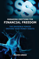 Managing Emotions for Financial Freedom
