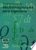 Fundamentos de electromagnetismo para ingenier  a