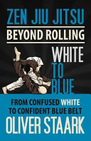 Zen Jiu Jitsu   White to Blue