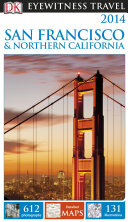 DK Eyewitness Travel Guide  San Francisco   Northern California