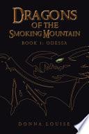 Dragons of the Smoking Mountain