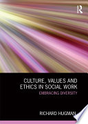 Culture Values And Ethics In Social Work