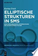 Elliptische Strukturen in SMS