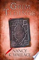 Grim Tidings  Wolves of Llis    Book 2