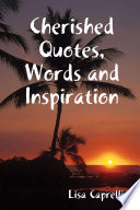 Cherished Quotes  Words and Inspiration
